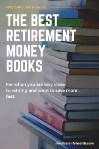 Best Retirement Money Books Pin - Medicare Life Health