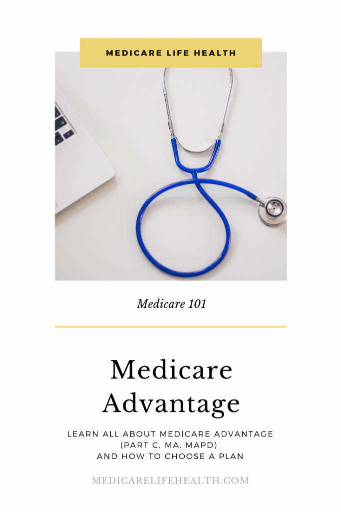 Medicare Advantage Part C - Medicare Life Health Pin