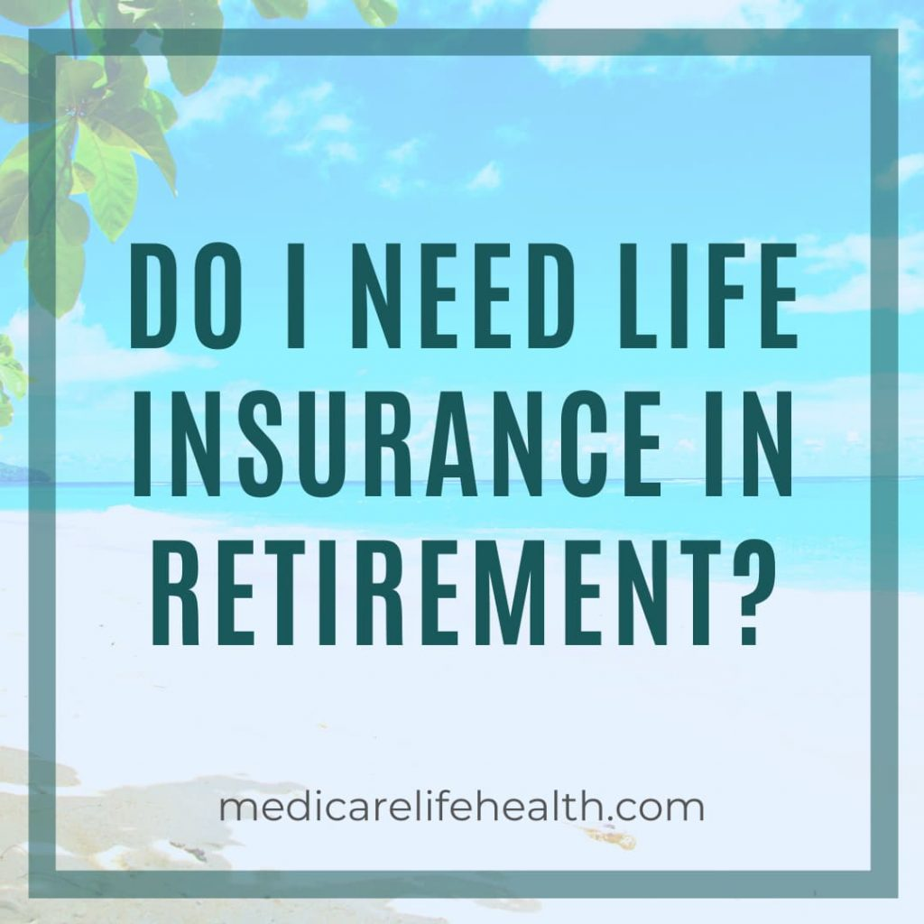 life insurance in retirement article with medicarelifehealth.com
