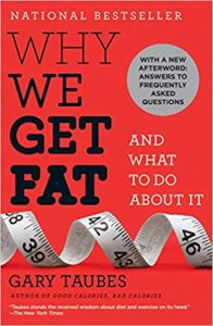 Best No Sugar Diet Book: Why we get fat and what to do about it