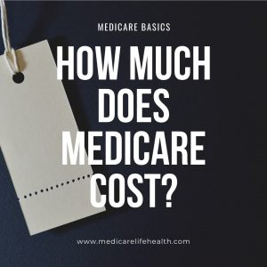 how much does medicare cost price tag image from medicarelifehealth.com