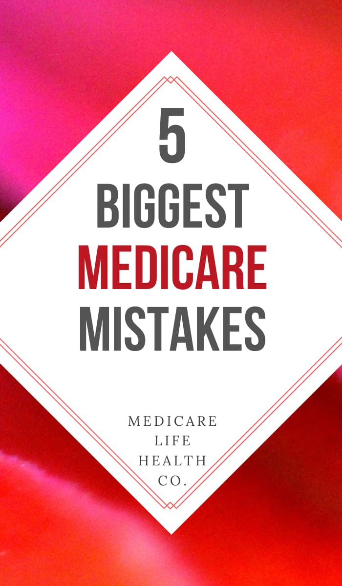 The 5 Biggest Medicare Mistakes and How to Avoid Them Article Pin