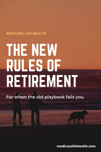 The New Rules of Retirement - for when the old playbook fails you