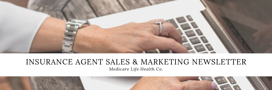 insurance agent sales and marketing newsletter
