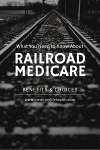 Railroad Medicare Benefits and Choices at MedicareLifeHealth.com