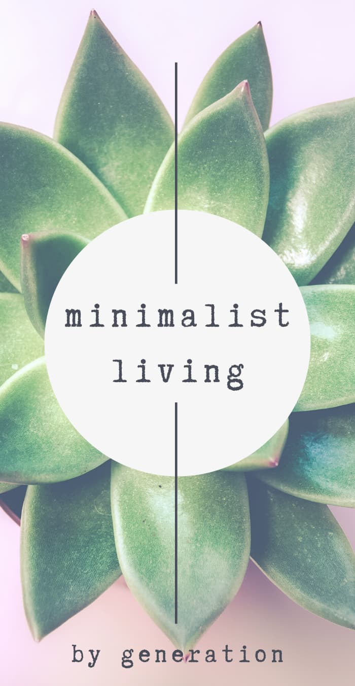 Minimalist Living by Generation