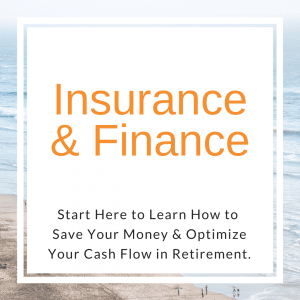 Insurance and Finance - Start Here to Learn How to Protect and Save your money for retirement