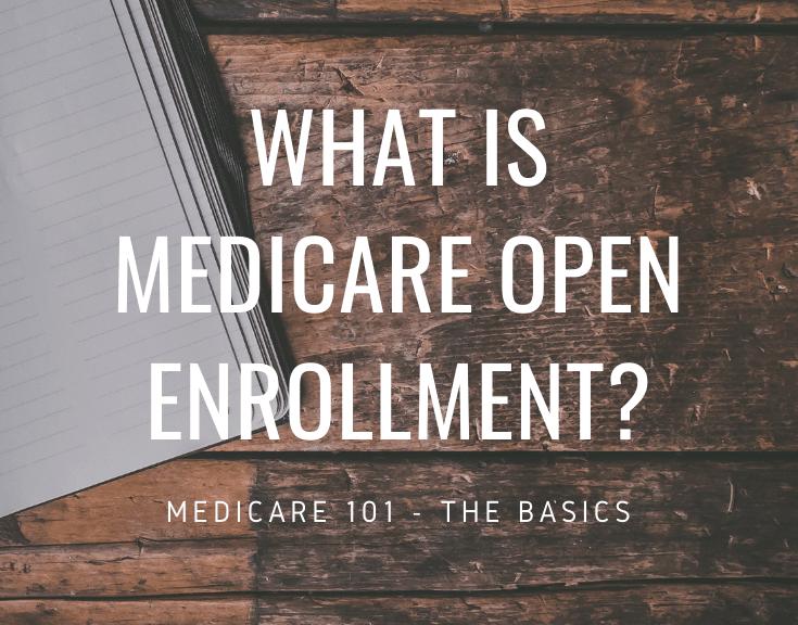 medicare open enrollment 2019