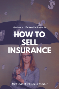 How to Sell Insurance