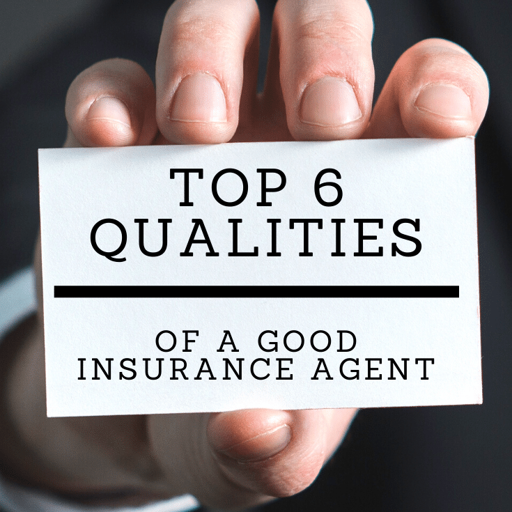 qualities of a good insurance agent