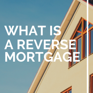 what is a reverse mortgage by medicare life health