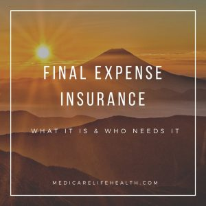 what is Final Expense Insurance