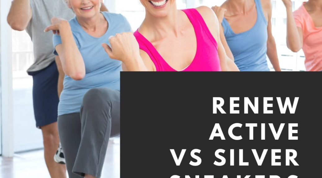 Renew Active vs Silver Sneakers