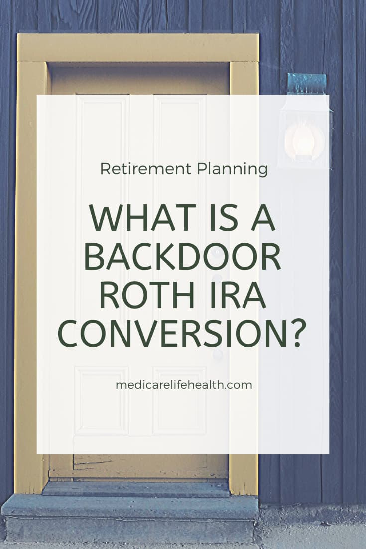 What is a Backdoor Roth IRA Conversion Pin