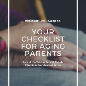checklist for aging parents and caring for your elderly parents and grandparents