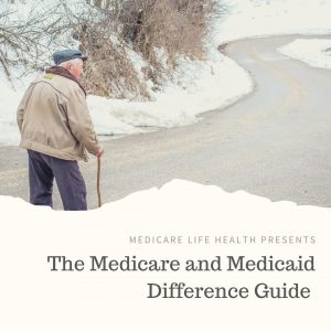 The medicare and medicaid difference guide is part of the caring for elderly parents series on Medicare Life Health.