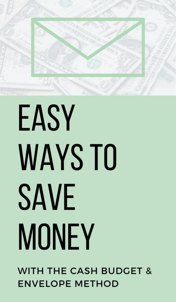 pin for easy ways to save money by using the cash budget and envelope system