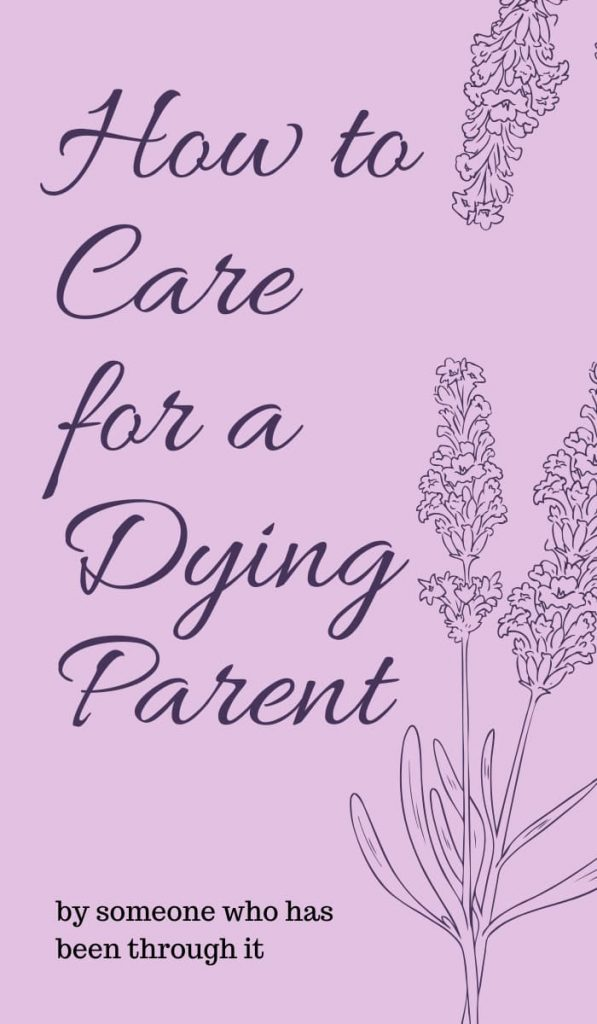 Pin on How to care for a dying parent