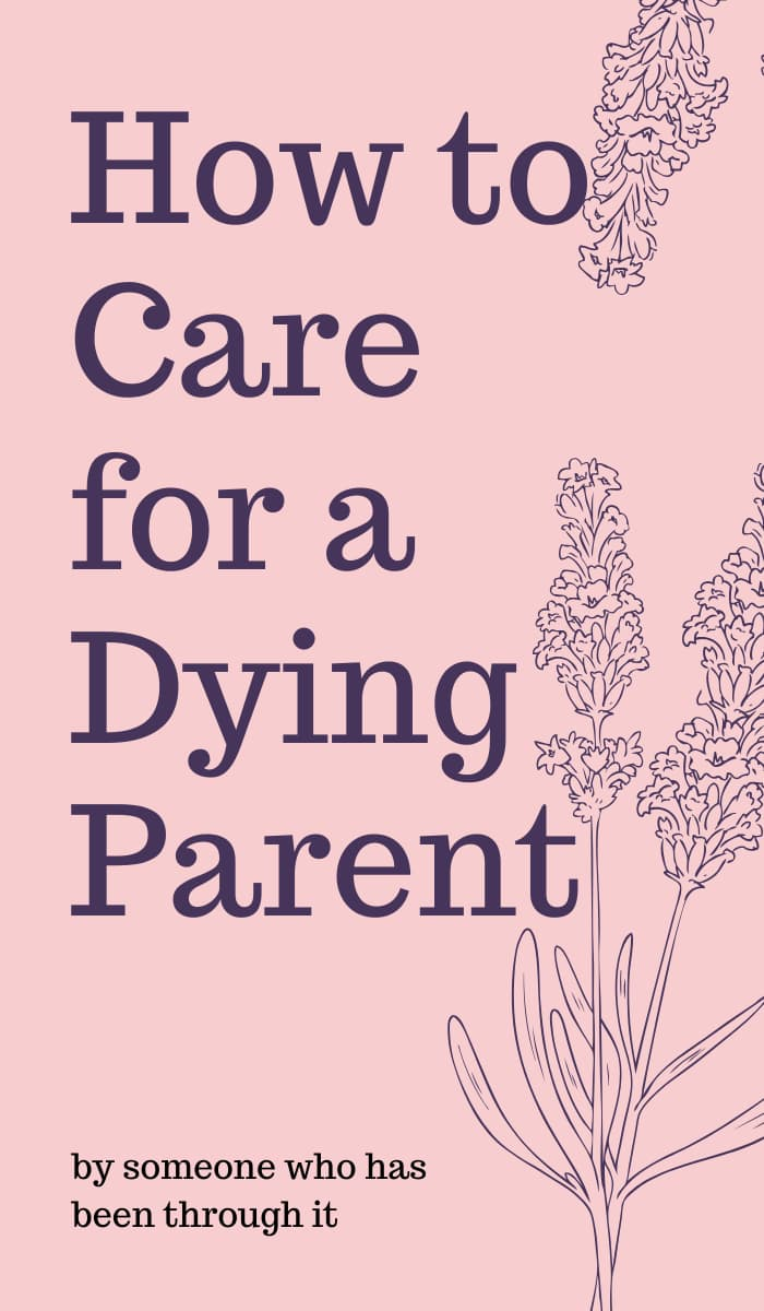 how to care for a dying parent pin