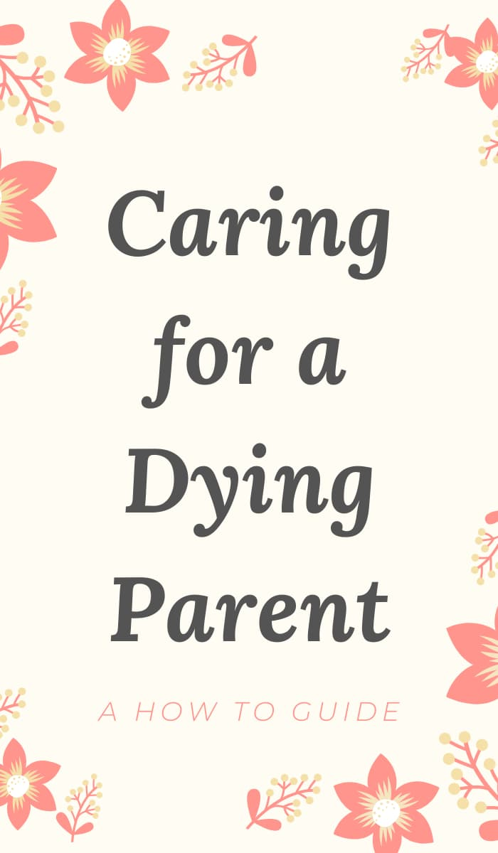 Pin for Caring for a Dying Parent by Crystal Bayliss