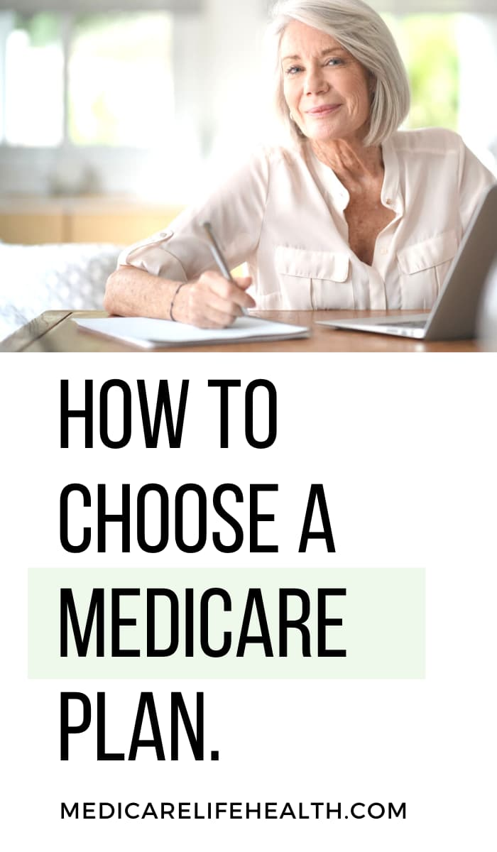 How to Choose A Medicare Plan.