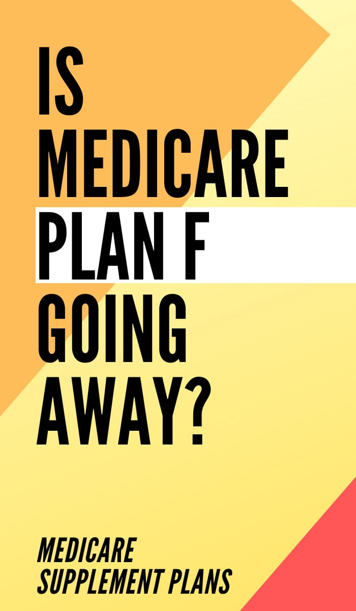 Is Medicare Plan F Going Away Pin