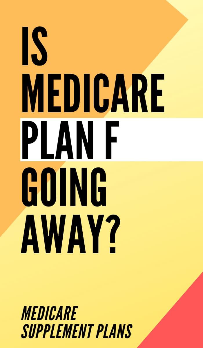 Is Medicare Plan F Going Away Pin