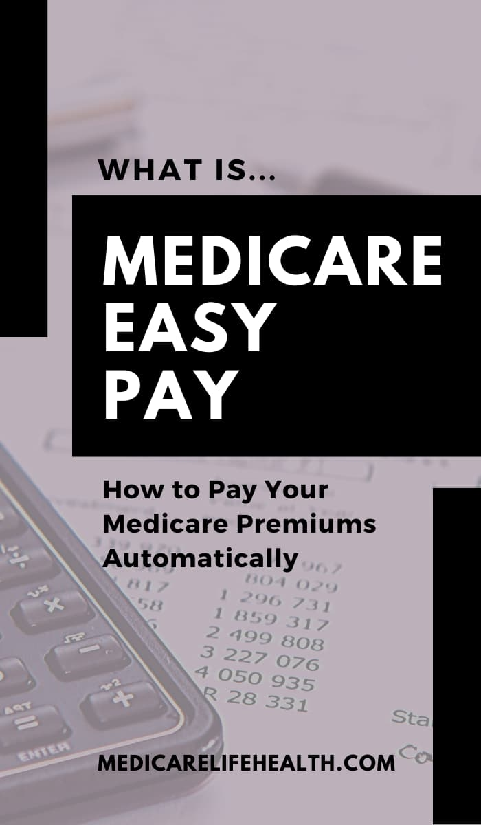 What is Medicare Easy Pay and How do you sign-up?