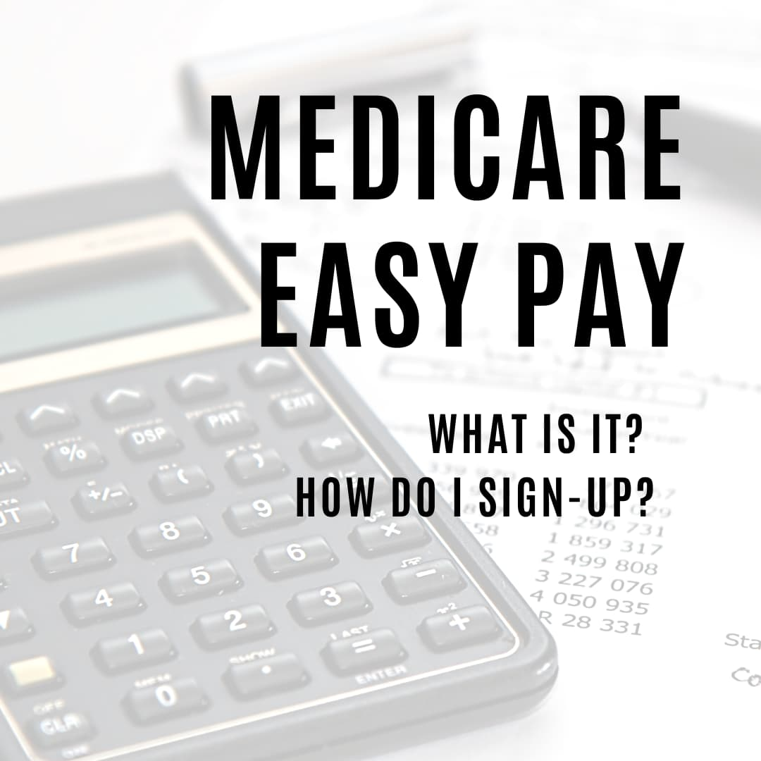 Medicare Easy Pay