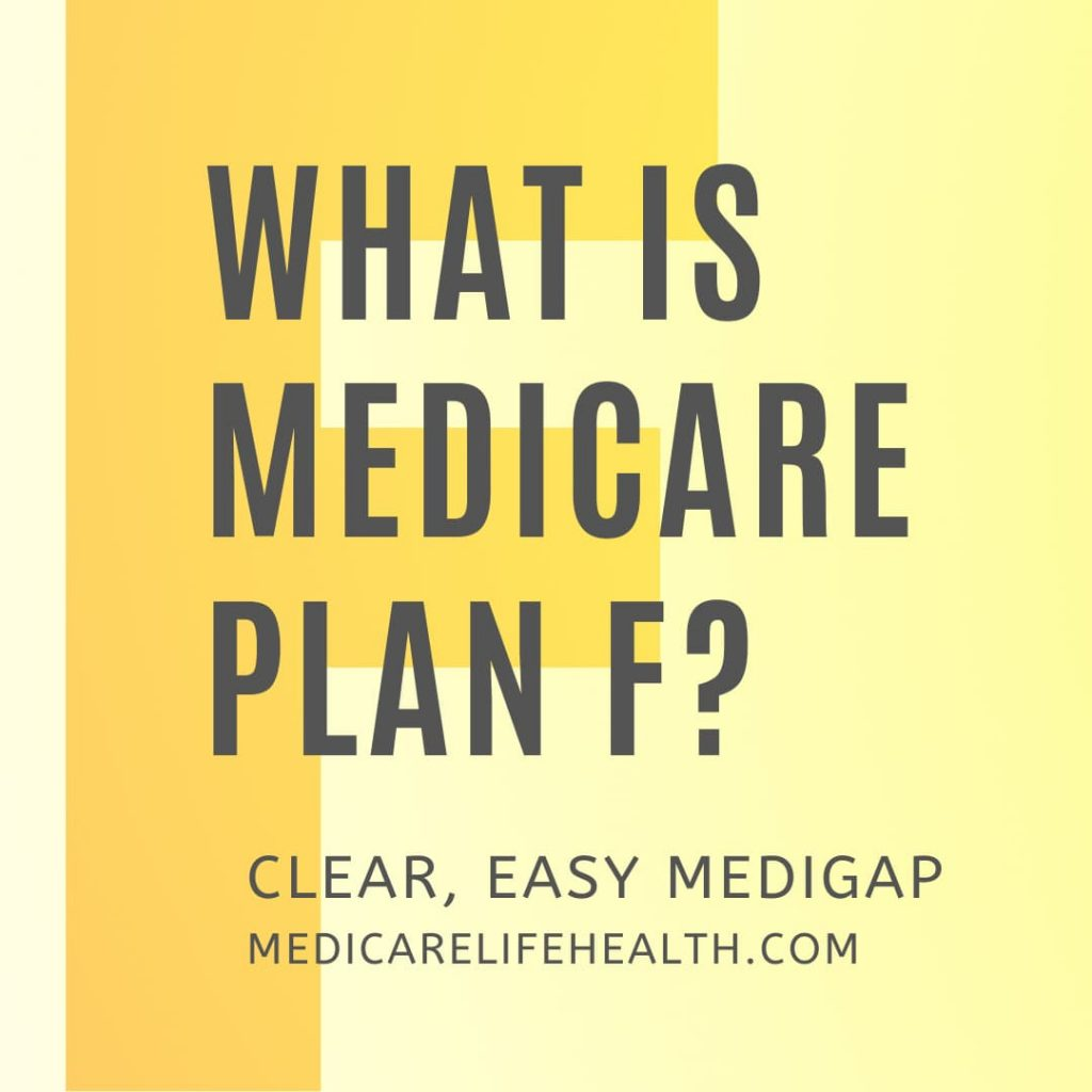 What is Medicare Plan F - simple answers to medigap questions