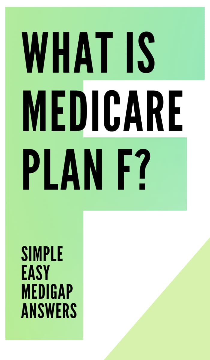 what is medicare Plan F Pin medigap made easy