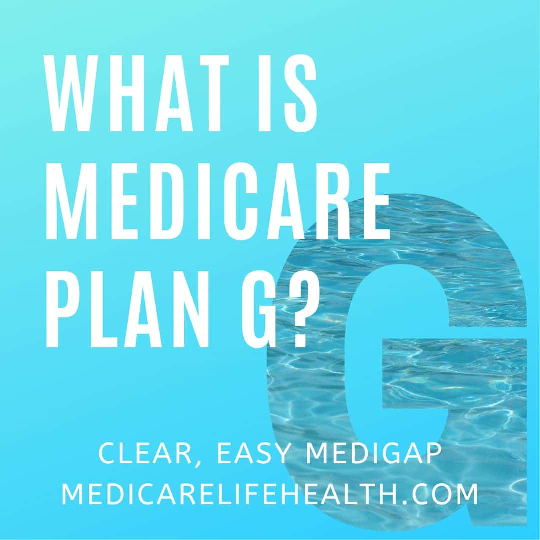 What is Medicare Plan G - medigap plans made clear