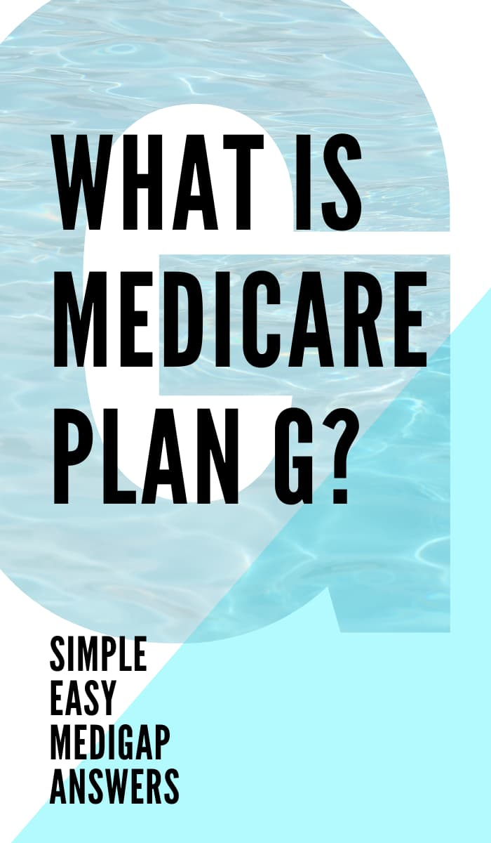 What is Medicare Plan G? Comparing Plan F vs Plan G