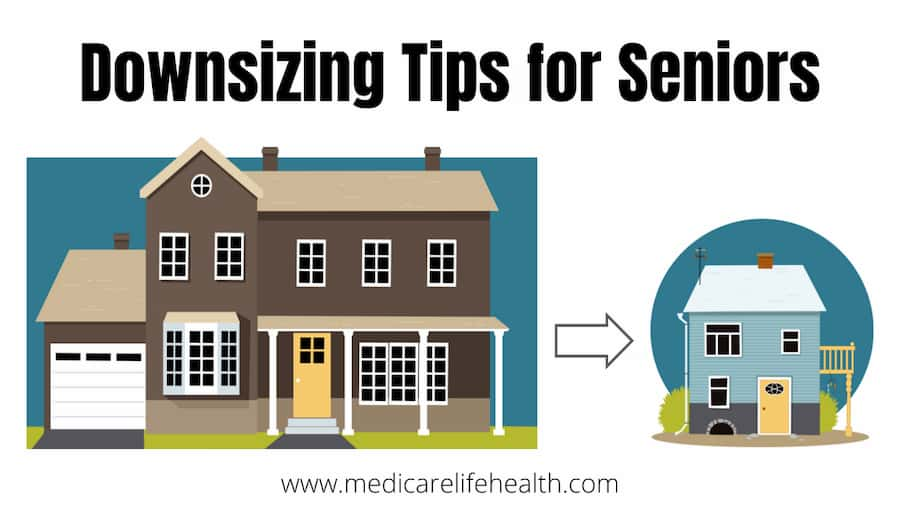 Downsizing Tips for Seniors from medicarelifehealth.com