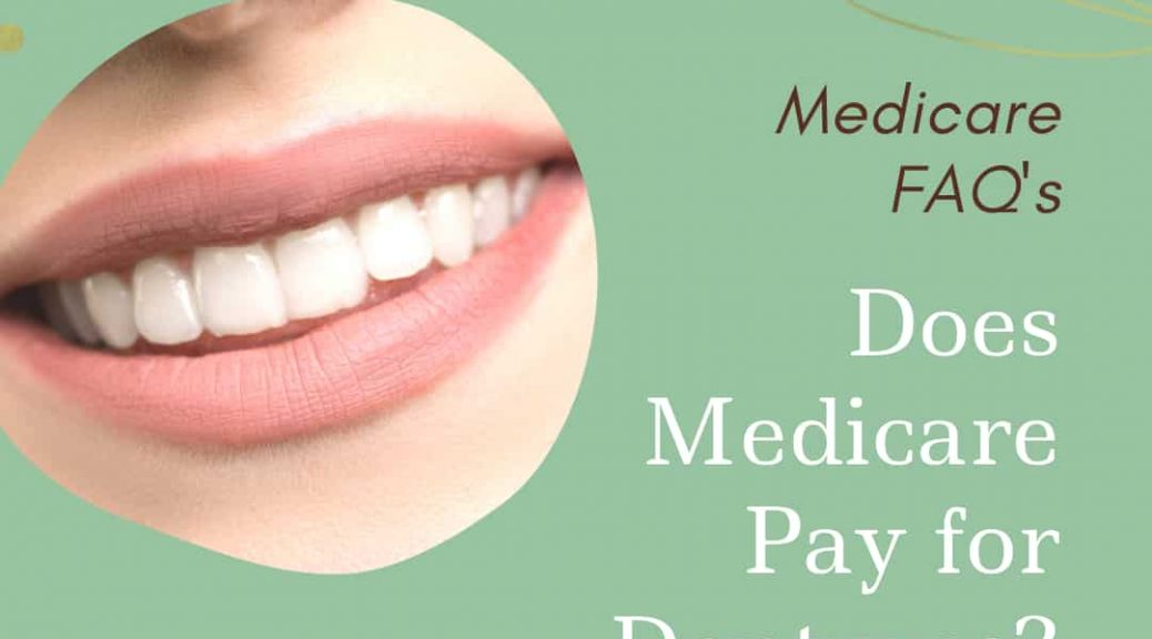 does Medicare pay for dentures