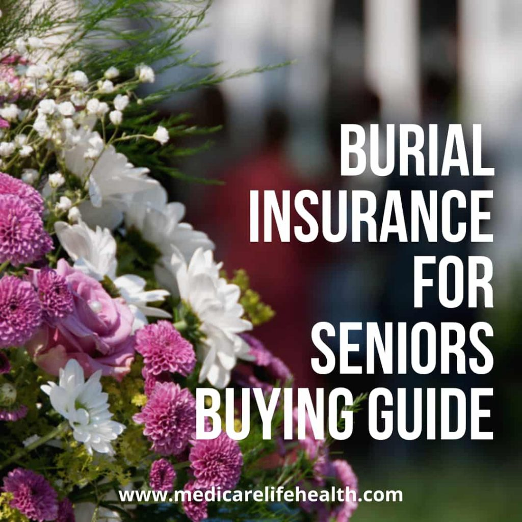 burial insurance for seniors buying guide