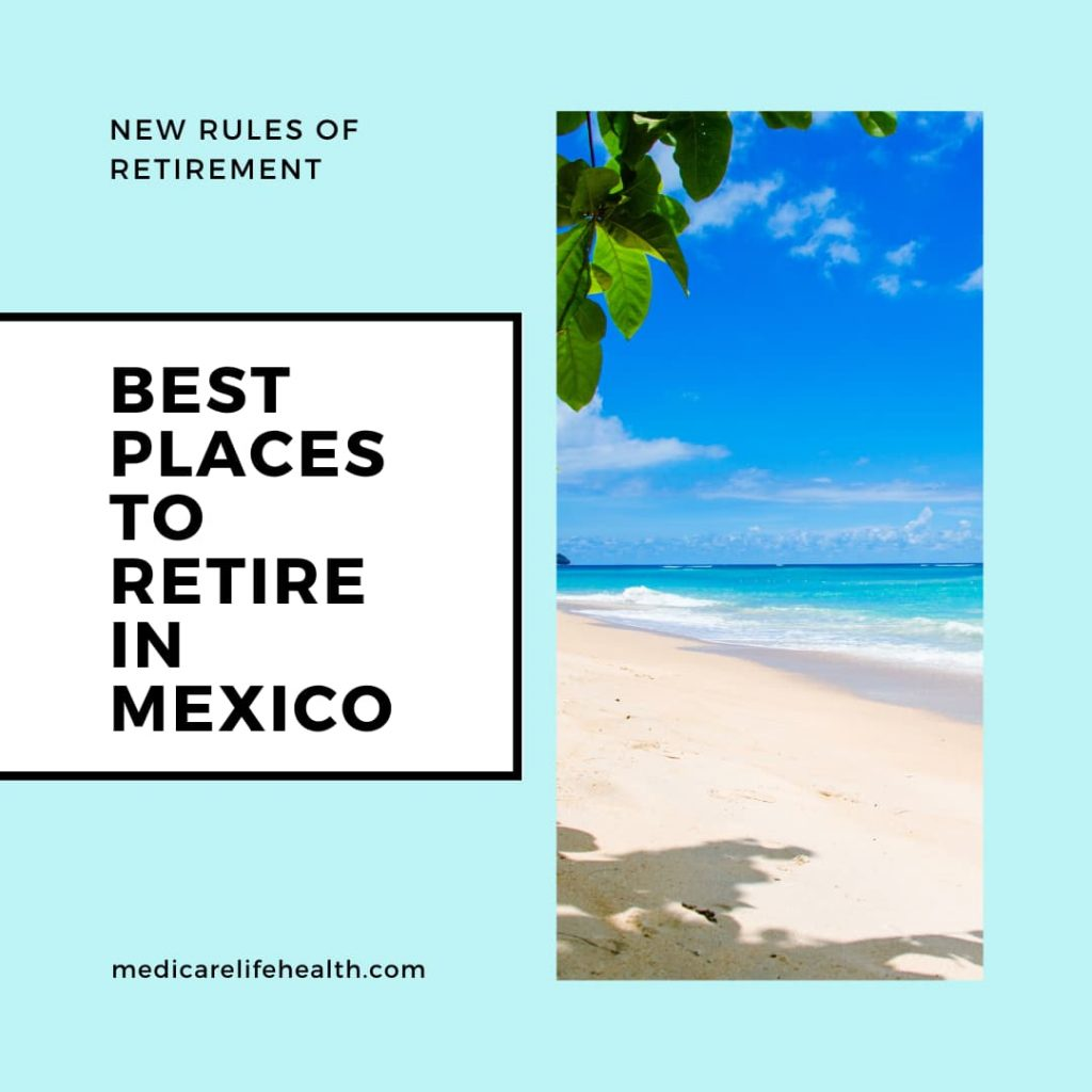 Best Places to Retire in Mexico
