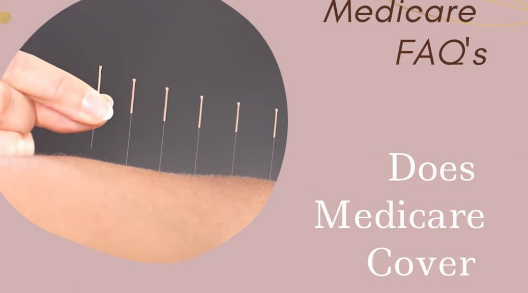 Is acupuncture covered by Medicare