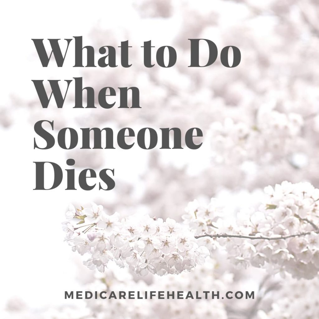 What to Do When Someone Dies - a helpful checklis
